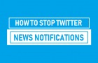 Stop Twitter News Notifications