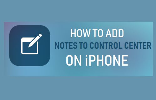Add Notes to Control Center on iPhone