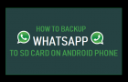 Backup WhatsApp to SD Card on Android Phone