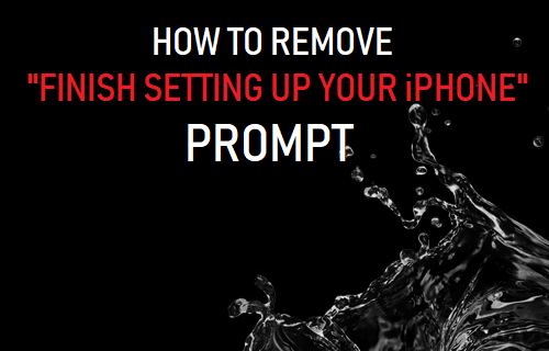 "Remove ""Finish Setting Up Your iPhone"" Prompt"