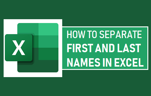 Separate First and Last Names in Excel