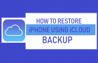 Restore iPhone Using iCloud Backup
