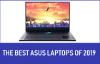 The Best Asus Laptops of 2019