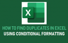 Find Duplicates in Excel Using Conditional Formatting