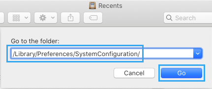 Go to /Library/Preferences/SystemConfiguration/ Folder on Mac