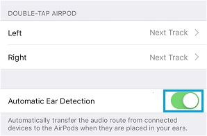Enable Automatic Ear Detection For AirPods