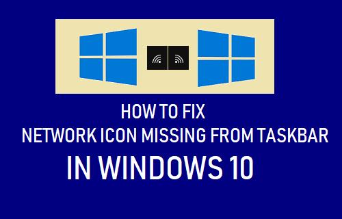 Fix Network Icon Missing From Taskbar In Windows 10