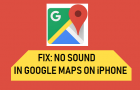 No Sound In Google Maps On iPhone