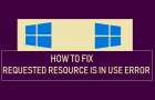 Requested Resource is in Use Error