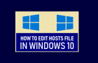 Edit Hosts File in Windows 10