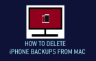 Delete iPhone Backups From Mac