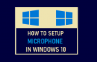 Setup Microphone in Windows 10
