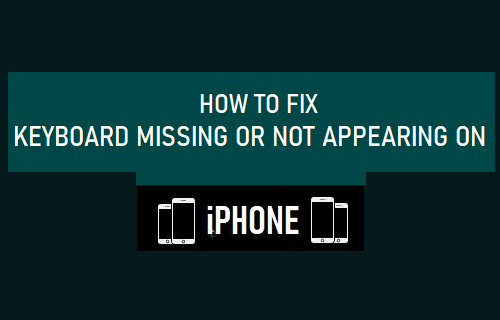 Fix Keyboard Missing or Not Appearing on iPhone