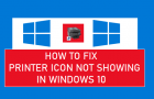 Fix Printer Icon Not Showing in Windows 10