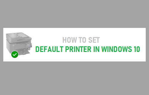 Set Default Printer in Windows 10