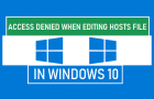 Access Denied When Editing Hosts File in Windows 10