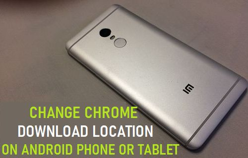 Change Chrome Download Location on Android Phone or Tablet