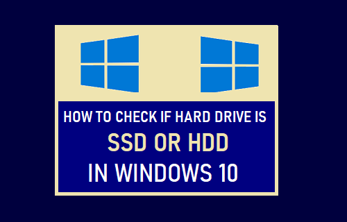 Check If Hard Drive is SSD or HDD in Windows 10