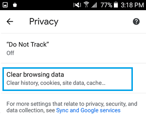 Clear Browsing Data Option in Chrome Android