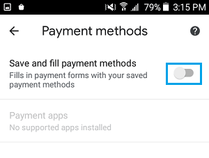 Disable Save and Fill Payment Methods option in Android