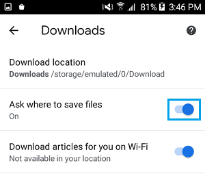 Ask Where to Save Files Option in Chrome Android