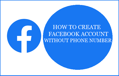 Create Facebook Account Without Phone Number