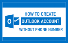 Create Outlook Account Without Phone Number