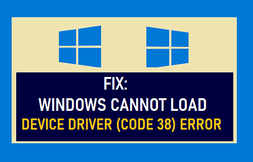 Fix: Windows Cannot Load Device Driver (Code 38) Error