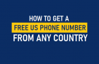 Get a Free US Phone Number From Any Country