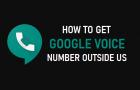 Get Google Voice Number Outside US