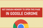 Not Enough Memory to Open This Page in Google Chrome