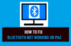 Fix Bluetooth Not Working on Mac