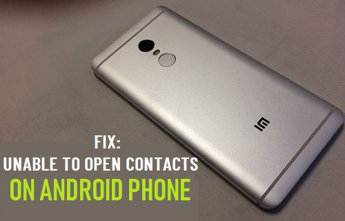 Unable to Open Contacts on Android Phone