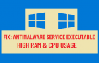 Fix: Antimalware Service Executable High RAM & CPU Usage