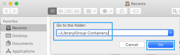 Go to ~/Library/Group Containers/ Folder on Mac