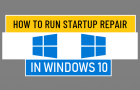 Run Startup Repair in Windows 10