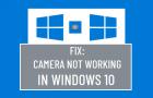 Fix: Camera Not Working in Windows 10