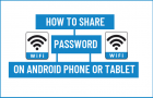 Share WiFi Password on Android Phone or Tablet
