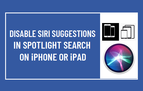 Disable Siri Suggestions in Spotlight Search on iPhone or iPad