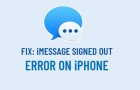 Fix iMessage Signed Out Error on iPhone