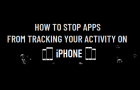 Stop Apps from Tracking Your Activity on iPhone
