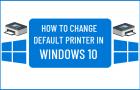 Change Default Printer in Windows 10