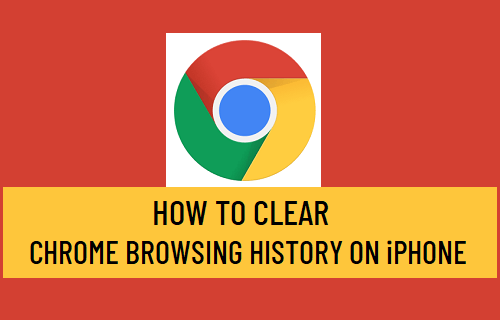 Clear Chrome Browsing History on iPhone