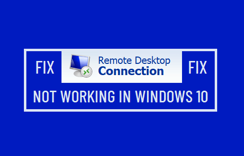 Remote Desktop Not Working in Windows 10