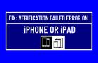 Verification Failed Error on iPhone