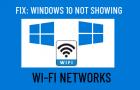 Windows 10 Not Showing WiFi Networks
