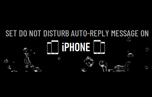 Set Do Not Disturb Auto-Reply Message on iPhone