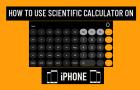 Use Scientific Calculator on iPhone
