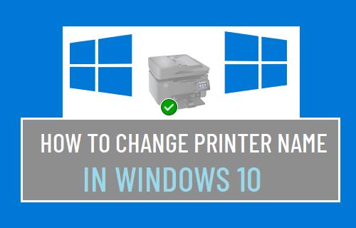 Change Printer Name in Windows 10