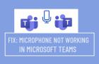 Microphone Not Working in Microsoft Teams